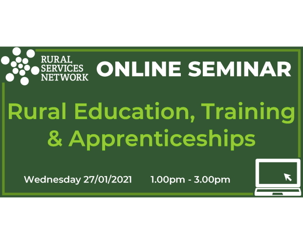 RSN Seminar: Rural Education, Training & Apprenticeships